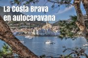 La costa brava en autocaravana (Guía 2021)