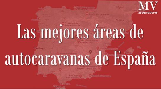 Las mejores áreas de autocaravanas de España