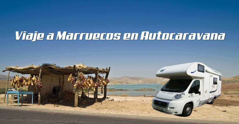 viajar en autocaravana por marrueco
