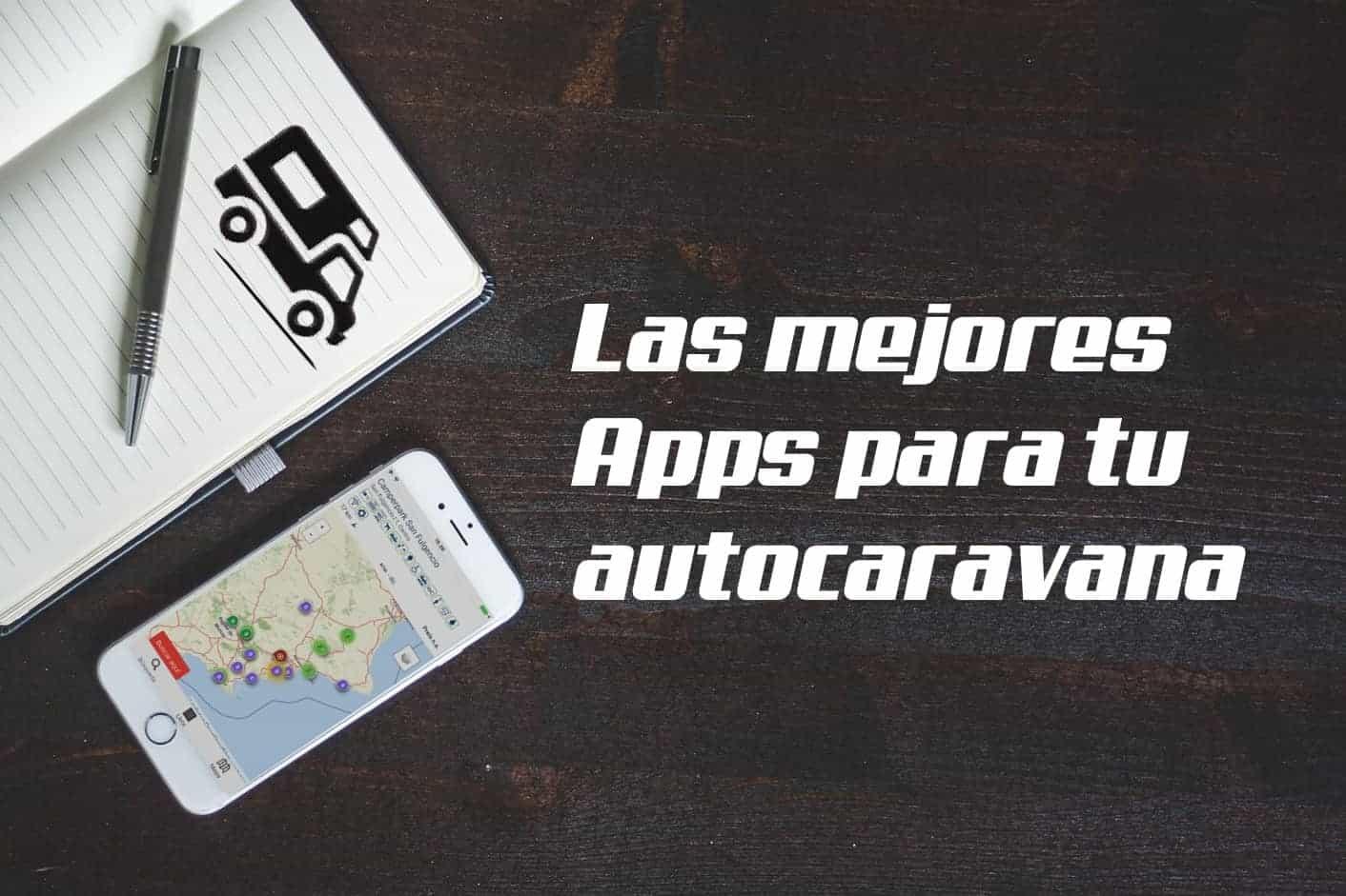 mejores apps para tu autocaravana