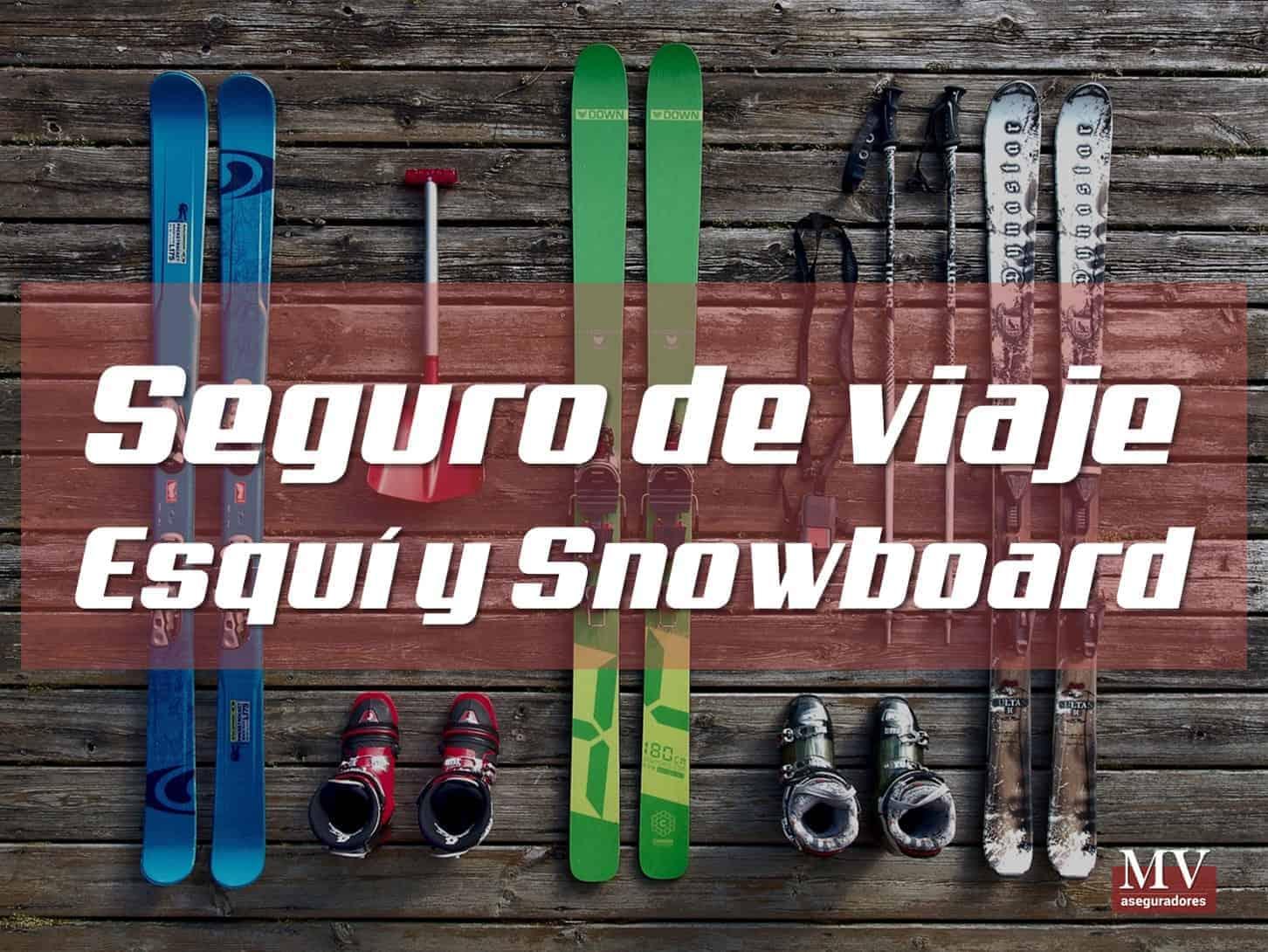seguro de viaje de esquí y snowboard