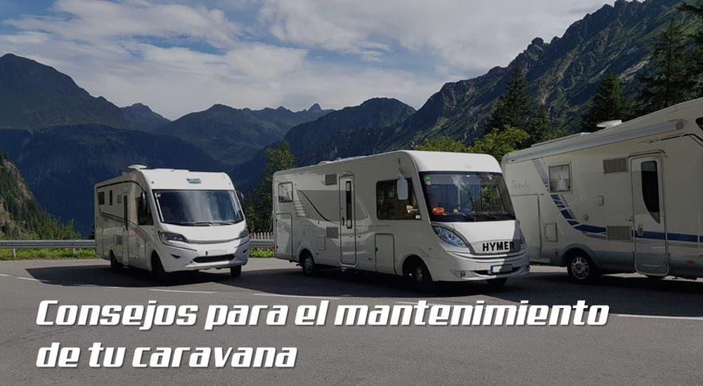consejos para el mantenimiento de tu caravana