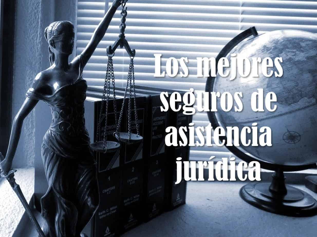Los mejores seguros de asistencia juridica