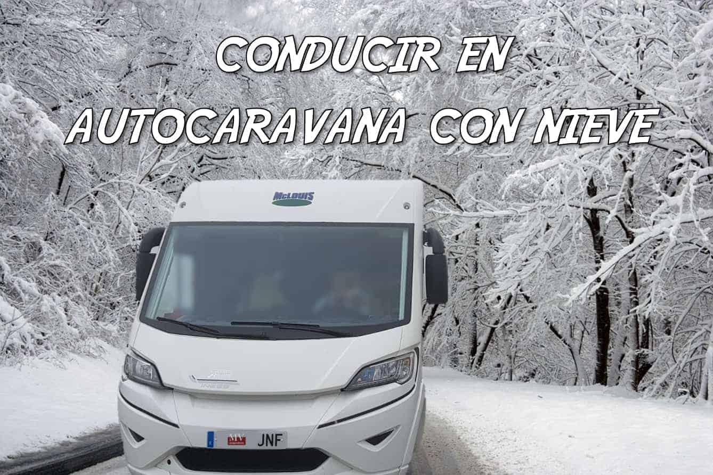 conducir en autocaravana con nieve
